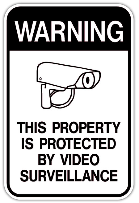 This Property Protected by Video Surveillance Sign
