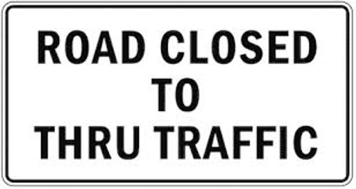 Road Closed To Thru Traffic