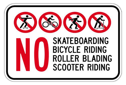 No Skateboarding, No Bicycle Riding, No Roller Blading, No Scooter Riding Sign