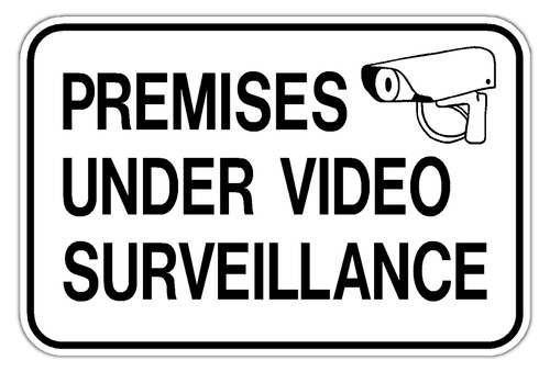 Premise Under Surveillance Sign