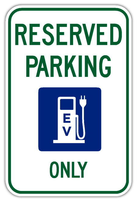 Reserved Parking Electric Vehicles Only