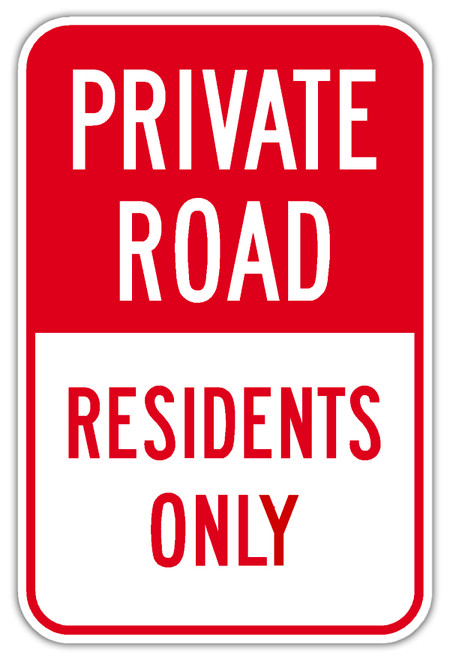 Private Road Residents Only Sign
