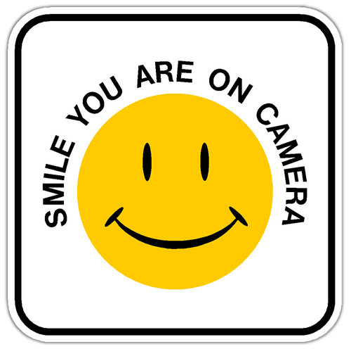 Smile! You are on Camera Sign
