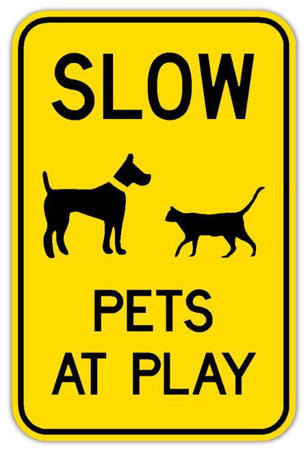 Slow Pets At Play Sign