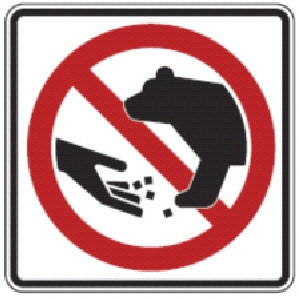 Don T Feed The Bears Sign Do Not Feed Bears Sign