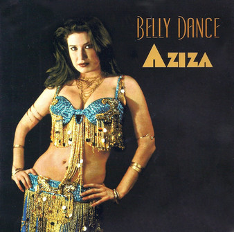 Belly Dance Aziza ~ Belly Dance Music CD