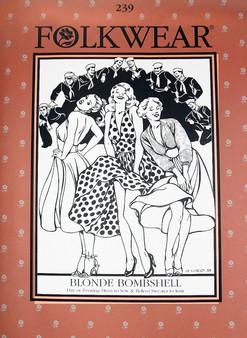 Folkwear #239 ~ Blonde Bombshell Dress