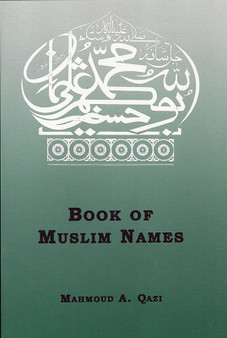 Book of Muslim Names by M. A. Qazi