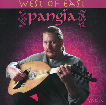 Pangia Volume 5 - West of East ~ Belly Dance Music CD