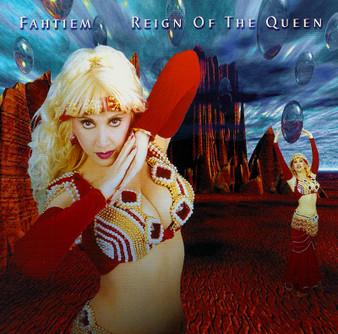Fahtiem - Reign of the Queen ~ Belly Dance Music CD