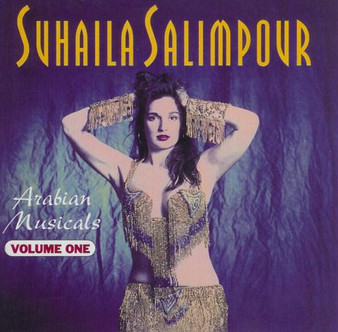 Arabian Musicals Volume 1 - Suhaila Salimpour ~ Belly Dance Music
