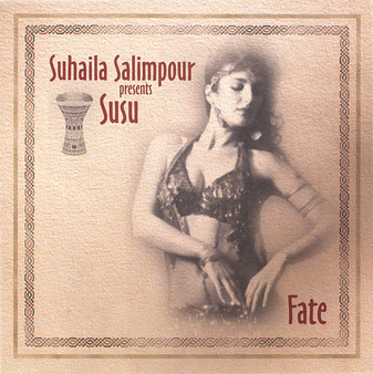 Fate featuring Susu Pampinin - Suhaila Salimpour - Belly Dance Music CD