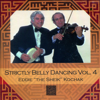 "Eddie ""The Sheik"" Kochak - Strictly Belly Dancing Volume 4"