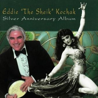 """Eddie """"The Sheik"""" Kochak - Belly Dance Silver Anniversary Album"""