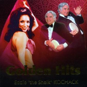 "Eddie ""The Sheik"" Kochak - Belly Dance Golden Hits"