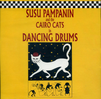 Dancing Drums by Susu Pampanin and the Cairo Cats - Belly Dance Music