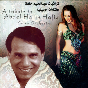 A Tribute to Abdel Halim Hafiz - Cairo Orchestra - Belly Dance Music