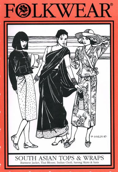Folkwear #134 ~ South Asian Tops & Wraps