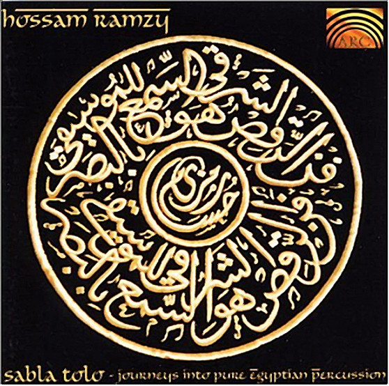Sabla Tolo: Journeys into Pure Egyptian Percussion by Hossam Ramzy ~ Belly Dance Music CD