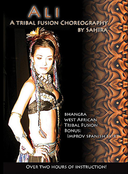 Ali: A Tribal Fusion Choreography by Sahira ~ Belly Dance Instructional DVD