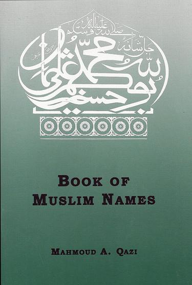 Book of Muslim Names by M. A. Qazi