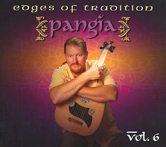 Pangia Volume 6 - Edges of Tradition ~ Belly Dance Music CD