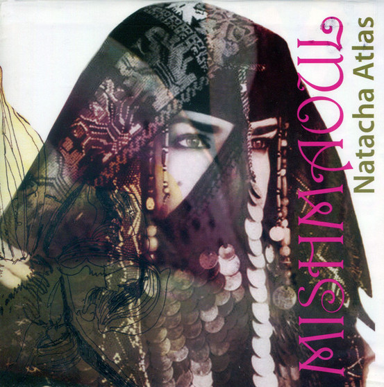 Mish Maoul - Natacha Atlas - Belly Dance Music