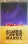 "Algerie, Tunis, Maroc Poster -  19"" x 27"""