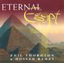Eternal Egypt - Phil Thornton & Hossam Ramzy ~ Belly Dance Music CD