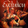 Evolution: Tribal Fusion Belly Dance Music