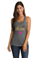 Zynotti's Just Drunk Ideal Racerback Tank Top