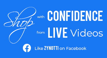 Shop with Confidence. Follow Zynotti on Facebook and shop Live