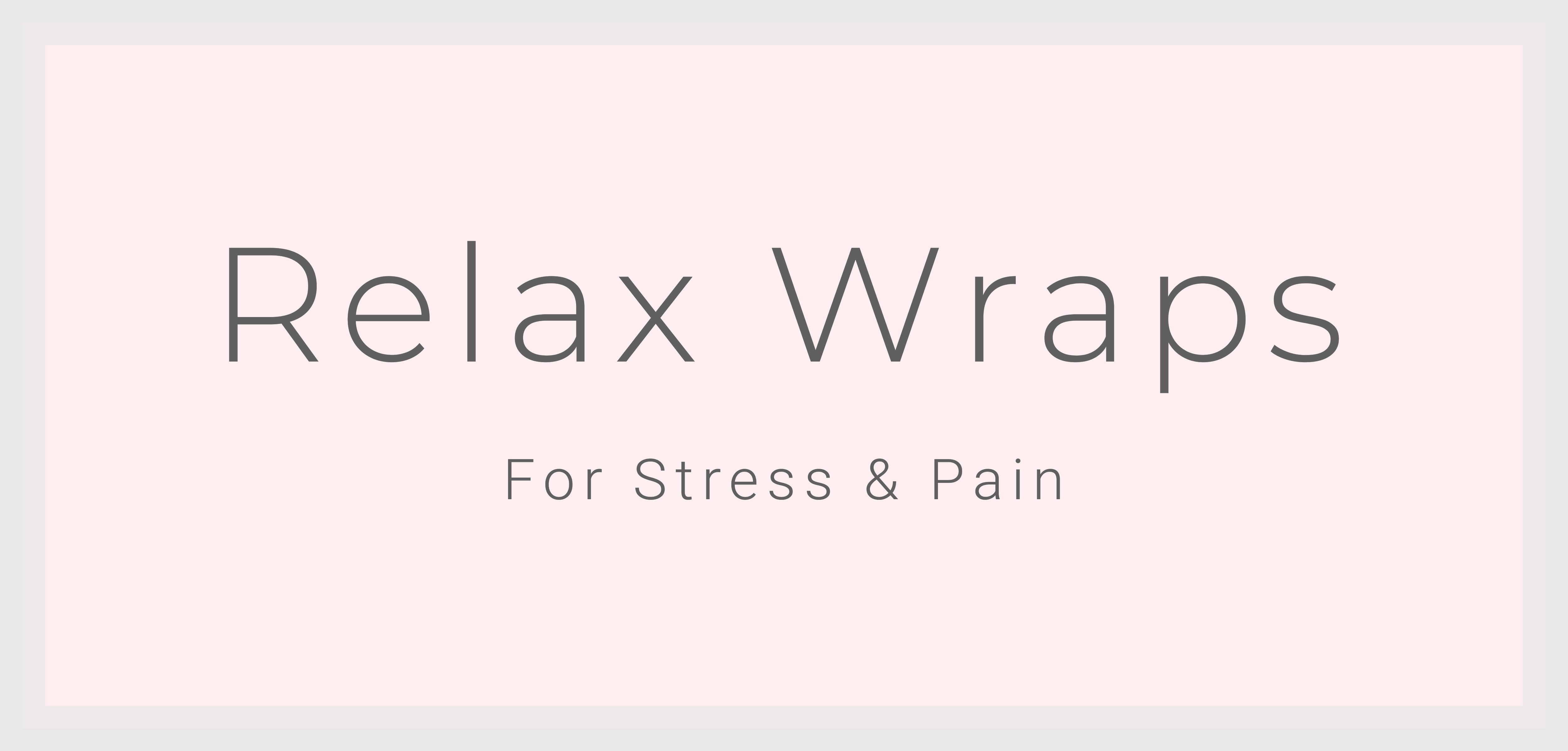 Relax Wraps