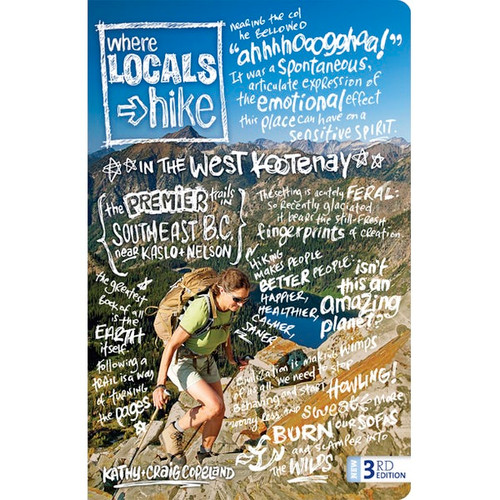 Where Locals Hike In The West Kootenay - Guide Book