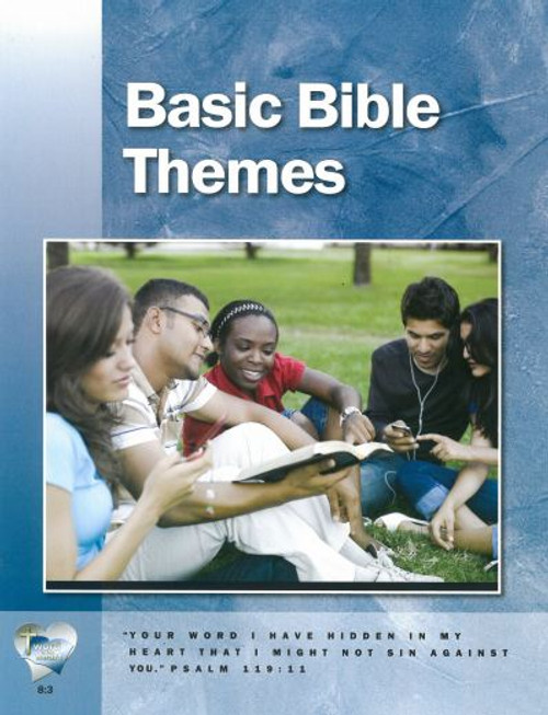 Word in the Heart (8:3): Basic Bible Themes