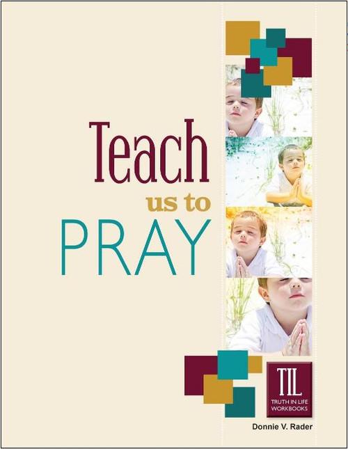 TIL Teach Us to Pray