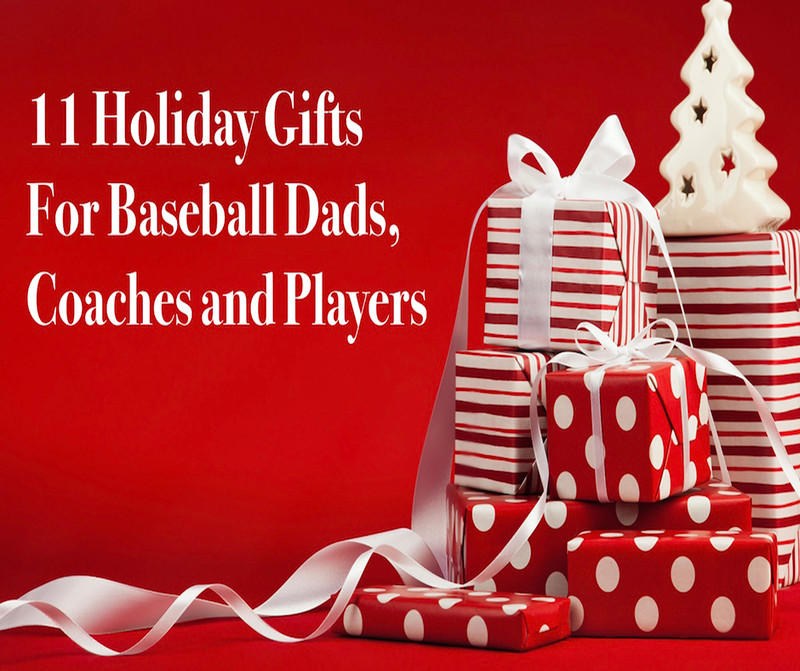Baseball Gifts for Baseball Dads, Coaches, and Players
