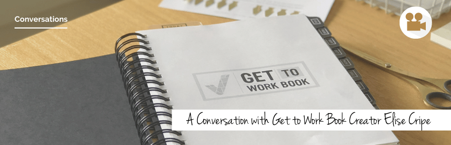 A Conversation with the Creator of the Get to Work Book Planner