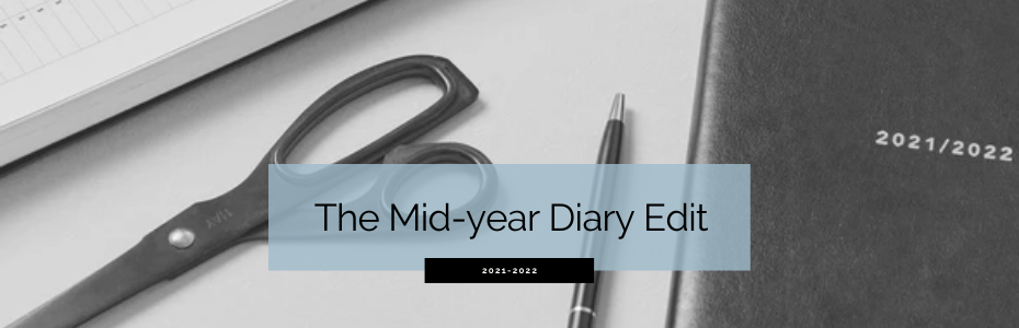 The Mid-Year 21-22 Financial Year Diary Edit