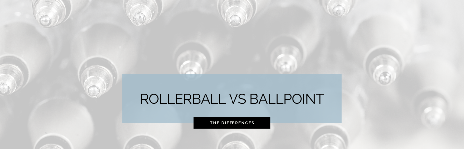 Rollerball vs Ballpoint: What's the Difference