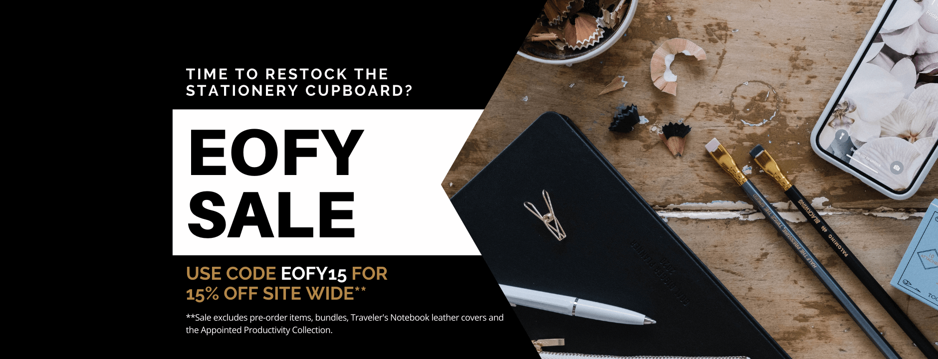Our EOFY Sale is now on. Enter EOFY15 at checkout for  15% off sitewide