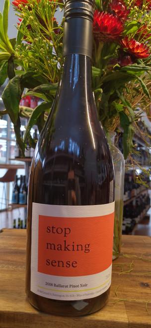 Stop Making Sense Pinot Noir