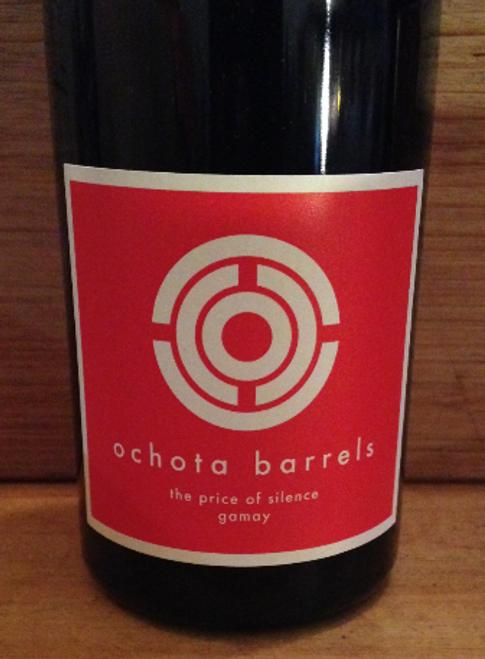 Ochota Barrels The Price of Silence Gamay