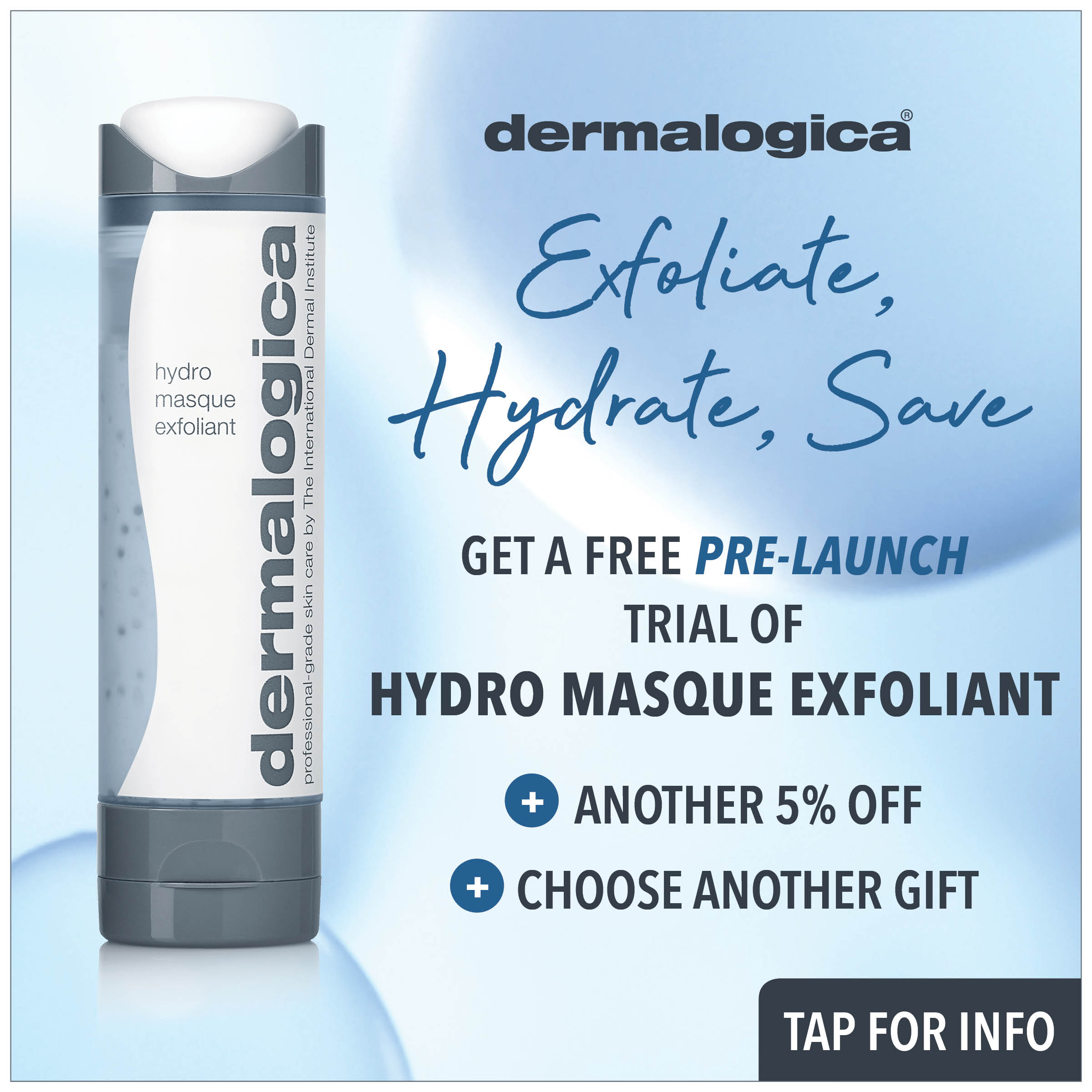 exfoliate, hydrate, save with prodermal