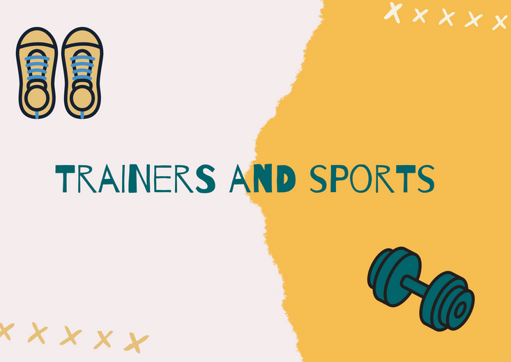 Trainers and Sports