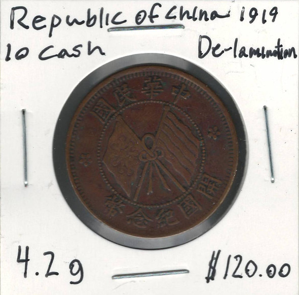 China Republic: 1919 10 Cash De-Lamination
