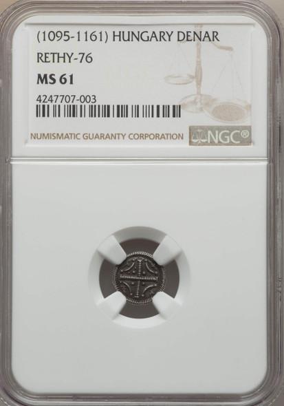 Hungary: 1095 - 1161 AD Denar Rethy-76 NGC MS61 Lot#2