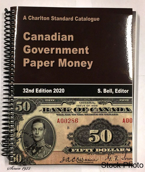 Charlton Standard Catalogue of Canadian Government Paper Money 2020, 32nd Edition