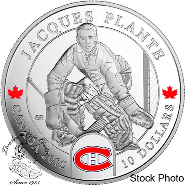 Canada: 2015 $10 Goalies: Jacques Plante Montreal Canadiens NHL Silver Coin