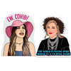Schitt's Creek COVID Parody Stickers